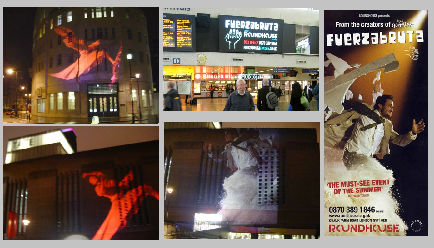 Projection campaign for Fuerzabruta production, London.